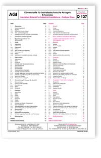 Merkblatt: AGI Arbeitsblatt Q 137. Dämmstoffe für betriebstechnische Anlagen - Schaumglas. Ausgabe März 2015. Insulation Material for Industrial Installations - Cellular Glass. Edition March 2015