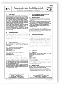Merkblatt: AGI Arbeitsblatt K 21. Wasserverdünnbare Beschichtungsstoffe für den Korrosionsschutz von Stahlbauten. Ausgabe Mai 2015