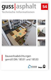Merkblatt: Bauwerksabdichtungen gemäß DIN 18531 und 18533