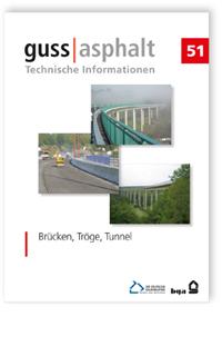 Merkblatt: Brücken, Tröge, Tunnel