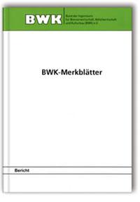 Merkblatt: Grundsätze für die Erarbeitung des BWK-Regelwerkes