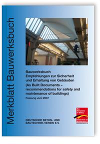 Merkblatt: Merkblatt Bauwerksbuch - Empfehlungen zur Sicherheit und Erhaltung von Gebäuden