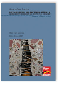 Merkblatt: Guide to Good Practice - Steel Fibre Concrete