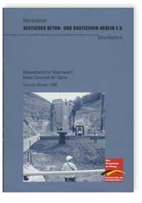 Merkblatt: Merkblatt Massenbeton für Staumauern