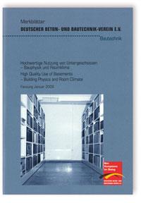 Merkblatt: Merkblatt Hochwertige Nutzung von Untergeschossen - Bauphysik und Raumklima
