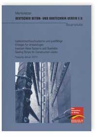Merkblatt: Merkblatt Injektionsschlauchsysteme und quellfähige Einlagen für Arbeitsfugen