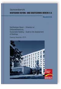 Merkblatt: Sachstandbericht. Nachhaltiges Bauen - Hinweise zur Gebäudebewertung