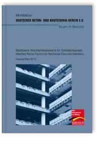 Merkblatt: Merkblatt Modifizierte Teilsicherheitsbeiwerte für Stahlbetonbauteile