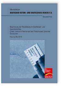 Merkblatt: Merkblatt Begrenzung der Rissbildung im Stahlbeton- und Spannbetonbau