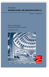 Merkblatt: Merkblatt Beton und Betonstahl