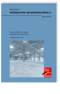 Merkblatt: Merkblatt Industrieböden aus Beton