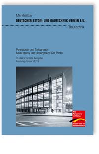 Merkblatt: Merkblatt Parkhäuser und Tiefgaragen