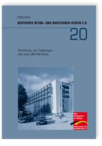 Buch: Parkhäuser und Tiefgaragen. Das neue DBV-Merkblatt