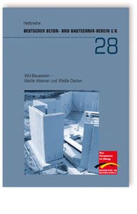 Buch: WU-Bauweisen - Weiße Wannen und Weiße Dächer