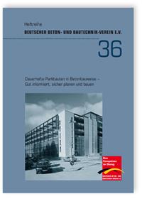 Buch: Dauerhafte Parkbauten in Betonbauweise - Gut informiert, sicher planen und bauen