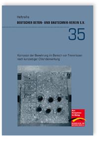 Buch: Korrosion der Bewehrung im Bereich von Trennrissen nach kurzzeitiger Chlorideinwirkung