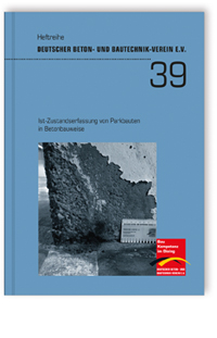 Buch: Ist-Zustandserfassung von Parkbauten in Betonbauweise