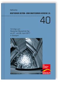 Buch: Vorträge zum Deutschen Bautechnik-Tag am 27. und 28. April 2017 in Stuttgart