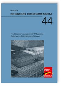 Buch: Frischbetonverbundsysteme (FBV-Systeme) - Sachstand und Handlungsempfehlungen