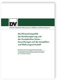 Merkblatt: Die Klimaschutzpolitik der Bundesregierung und der Europäischen Union - Auswirkungen auf die Immobilien- und Wohnungswirtschaft