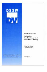 Buch: Bahnhöfe - Revitalisierung durch touristische Nutzung. DSSW-Arbeitshilfe