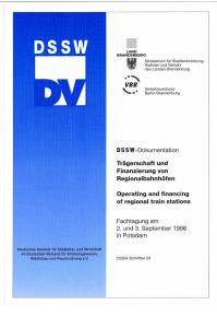 Buch: Trägerschaft und Finanzierung von Regionalbahnhöfen. Fachtagung am 2. und 3. September 1998 in Potsdam. DSSW-Dokumentation