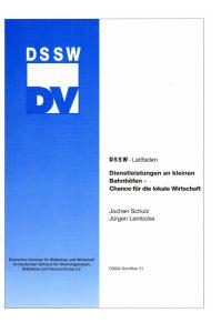 Buch: Dienstleistungen an kleinen Bahnhöfen - Chancen für die lokale Wirtschaft. DSSW-Leitfaden