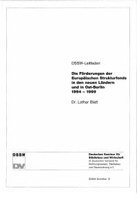 Buch: Die Förderung der Europäischen Strukturfonds in den neuen Ländern und in Ost-Berlin 1994-1999. DSSW-Leitfaden