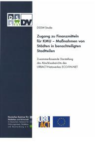 Buch: Zugang zu Finanzmitteln für KMU - Maßnahmen von Städten in benachteiligten Stadtteilen. Zusammenfassende Darstellung des Abschlussberichts des URBACT-Netzwerkes ECO-FIN-NET. DSSW-Studie