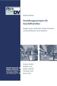 Buch: Gestaltungsprinzipien für Geschäftsstraßen. Steigerung der Attraktivität, Werbewirksamkeit und Kosteneffizienz durch Reduktion