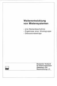 Buch: Weiterentwicklung von Mietensystemen, eine Bestandsaufnahme, Ergebnisse einer Arbeitsgruppe, Diskussionsbeiträge