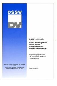 Buch: Große Neubaugebiete in den neuen Bundesländern - Handel und Gewerbe. Expertengespräch am 16. November 1995 in Jena-Lobeda. DSSW-Arbeitshilfe