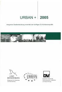 Buch: URBAN plus 2005 - Integrierte Stadtentwicklung innerhalb der künftigen EU-Kohäsionspolitik