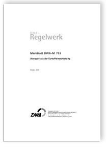 Merkblatt: Merkblatt DWA-M 753, Oktober 2005. Abwasser aus der Kartoffelverarbeitung