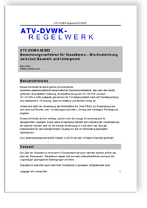 Merkblatt: Merkblatt ATV-DVWK-M 502, März 2002. Berechnungsverfahren für Staudämme. Wechselwirkung zwischen Bauwerk und Untergrund