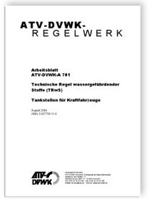 Merkblatt: Arbeitsblatt ATV-DVWK-A 781, August 2004. Technische ...