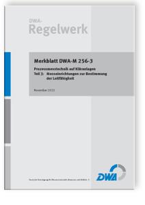 Merkblatt: Merkblatt DWA-M 256-3, November 2013. Prozessmesstechnik auf Kläranlagen - Tl.3. Messeinrichtungen zur Bestimmung der Leitfähigkeit
