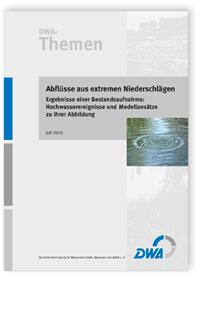 Buch: DWA-Themen, Juli 2010. Abflüsse aus extremen Niederschlägen