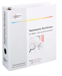 Merkblatt: Technische Richtlinien für Maler- und Lackiererarbeiten. Gesamtausgabe