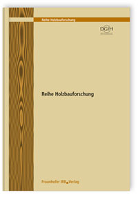Forschungsbericht: Holzbau der Zukunft. Teilprojekt 01. Ganzheitliche Planungsstrategien: Konzeption und Umsetzung