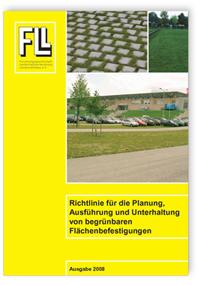 Merkblatt: Richtlinie für die Planung, Ausführung und Unterhaltung von begrünbaren Flächenbefestigungen