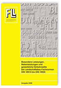 Merkblatt: Besondere Leistungen, Nebenleistungen und gewerbliche Verkehrssitte bei Landschaftsbau-Fachnormen DIN 18915 bis DIN 18920