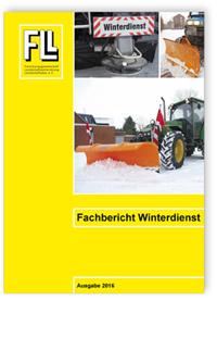 Merkblatt: Fachbericht Winterdienst. Ausgabe 2016