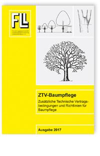 Merkblatt: ZTV-Baumpflege. Zusätzliche Technische Vertragsbedingungen und Richtlinien für Baumpflege