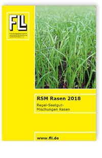 Merkblatt: RSM Rasen 2018. Regel-Saatgut-Mischungen Rasen