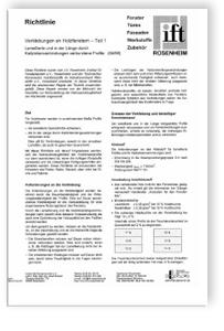 Merkblatt: ift-Richtlinie - Verklebungen an Holzfenstern. Teil 1 - Lamellierte und in der Länge durch Keilzinkenverbindungen verbundene Profile