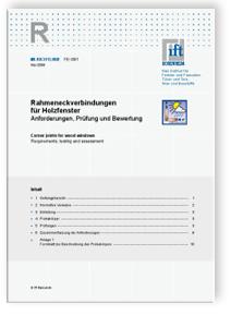 Merkblatt: ift-Richtlinie FE-08/1, Mai 2008. Rahmeneckverbindungen für Holzfenster. Anforderungen, Prüfung und Bewertung