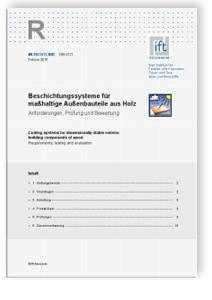 Merkblatt: ift-Richtlinie OB-01/1, Februar 2015. Beschichtungssysteme für maßhaltige Außenbauteile aus Holz. Anforderungen, Prüfung und Bewertung