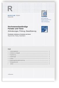 Merkblatt: ift-Richtlinie FE-07/1. Hochwasserbeständige Fenster und Türen. Anforderungen, Prüfung, Klassifizierung