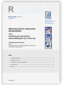 Merkblatt: ift-Richtlinie WA-17/1, Februar 2013. Wärmetechnisch verbesserte Abstandhalter. Teil 2: Ermittlung der äquivalenten Wärmeleitfähigkeit durch Messung